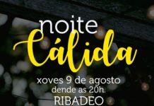 Acisa Ribadeo organiza un ano máis a Noite Cálida que se celebrará o 9 de agosto