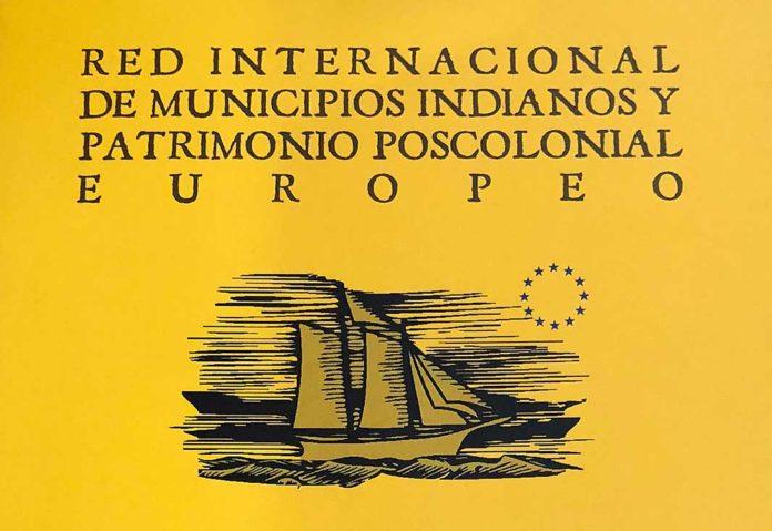 I Foro Internacional de Municipios Indianos e Patrimonio Poscolonial Europeo
