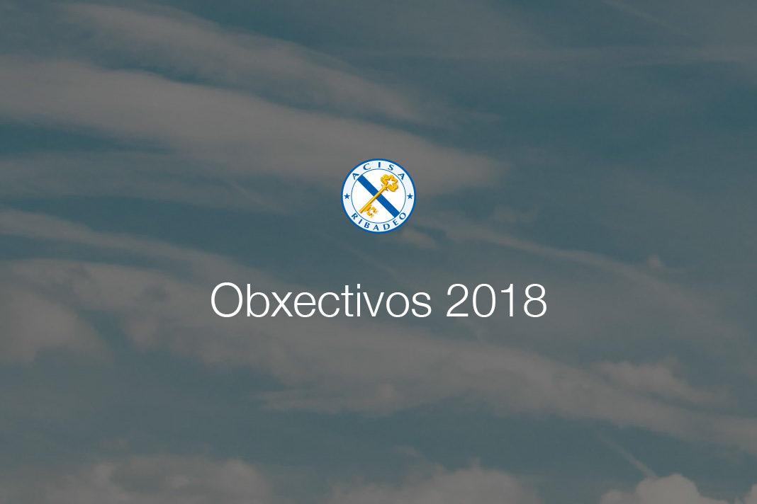 Obxectivos 2018 A.C.I.S.A.
