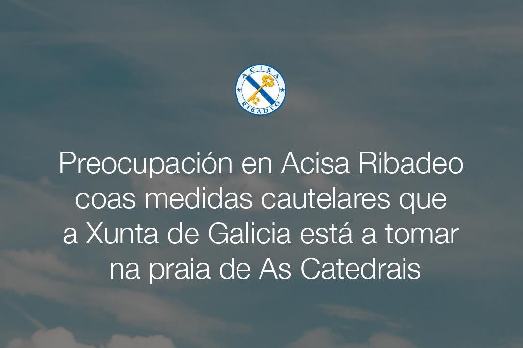 Preocupación en Acisa Ribadeo coas medidas cautelares que a Xunta de Galicia está a tomar na praia de As Catedrais